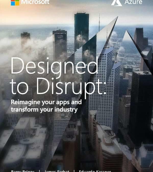 Azure Platform Designed to Disrupt