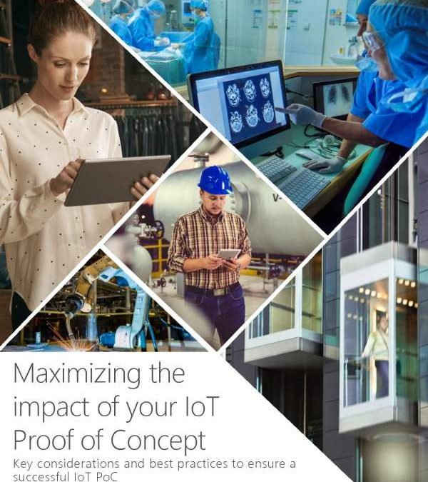 Maximizing the impact of your IoT Proof of Concept